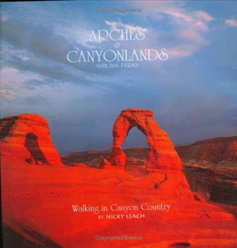 9780939365531: Arches & Canyonlands: Walking In Canyon Country (A Pocket Portfolio Book©) (The Pocket Portfolio Series)