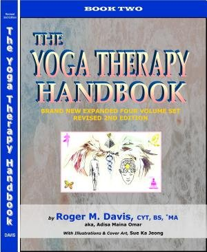 9780939366149: The Yoga Therapy Handbook - Book Two