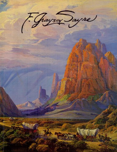 9780939370061: The paintings of Fred Grayson Sayre, 1879-1939
