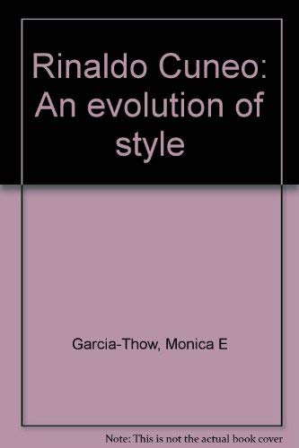 9780939370085: Rinaldo Cuneo: An evolution of style