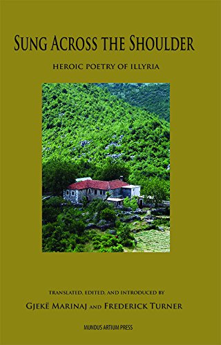 9780939378111: Sung across the shoulder: Heroic poetry of Illyria