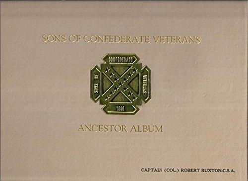 Sons of Confederate Veterans ancestor album: Sons of Confederate Veterans