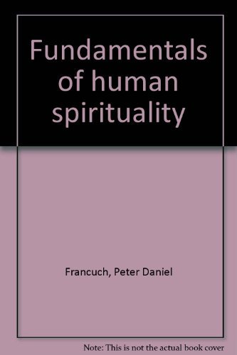 9780939386017: Fundamentals of human spirituality