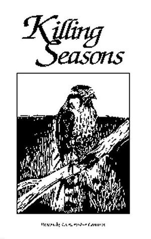 Killing seasons: Christopher Cokinos