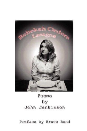Rebekah Orders Lasagna: John Jenkinson
