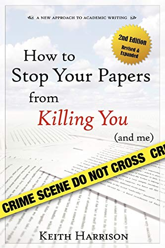 9780939394166: How to Stop Your Papers from Killing You (and Me)
