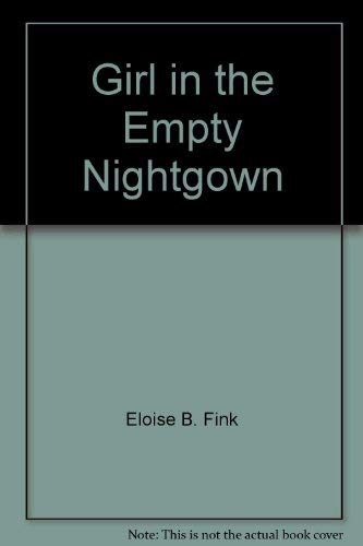 9780939395033: Girl in the empty nightgown