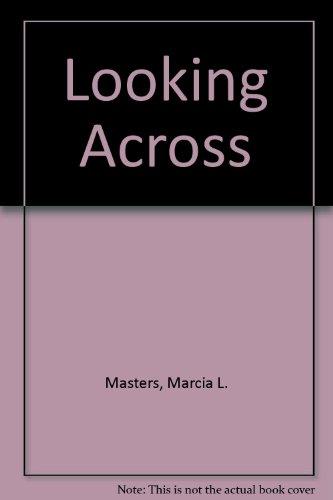 9780939395125: Looking Across