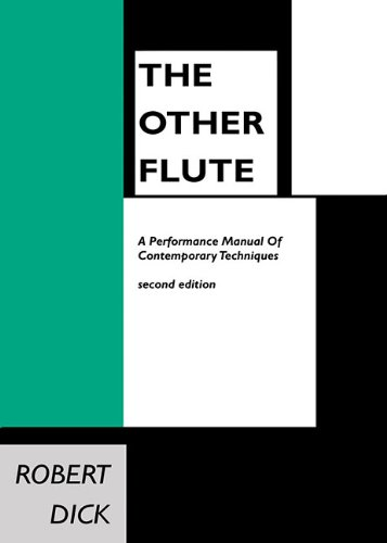 9780939407026: The Other Flute: A Performance Manual of Contemporary Techniques