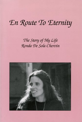 En Route to Eternity: The Story of My Life: Ronda Chervin