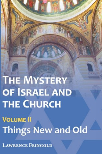 9780939409044: The Mystery of Israel and the Church, Vol. 2: Things New and Old