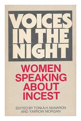 9780939416028: Voices in the Night: Women Speaking About Incest