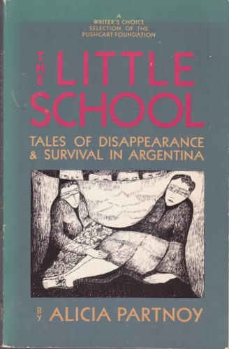 9780939416073: The Little School: Tales of Disappearance and Survival in Argentina