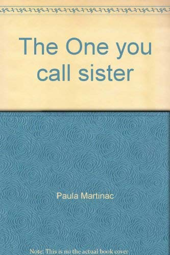 9780939416301: The One you call sister