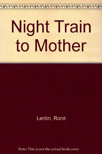 9780939416325: Night Train to Mother