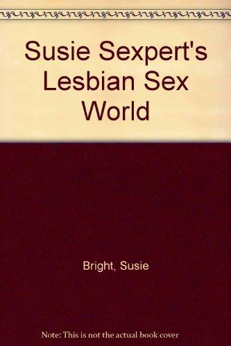 Susie Sexpert's Lesbian Sex World: Bright, Susie