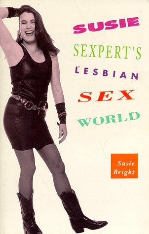 9780939416356: Susie Sexpert's Lesbian Sex World