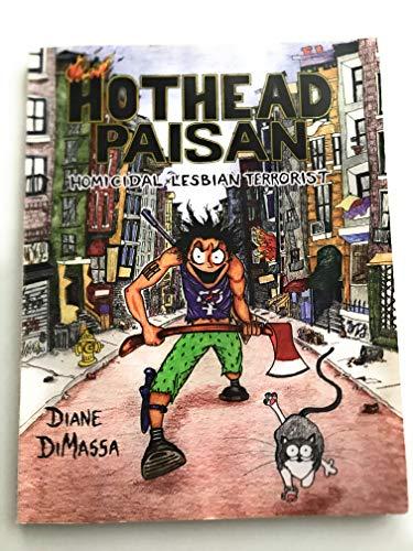 Hothead Paisan: Homicidal Lesbian Terrorist: Dimassa, Diane