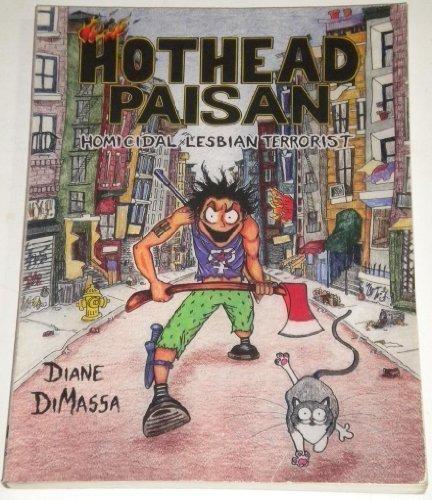 9780939416738: Hothead Paisan: Homicidal Lesbian Terrorist