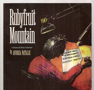 Rubyfruit Mountain : A Stonewall Riots Collection: Natalie, Andrea