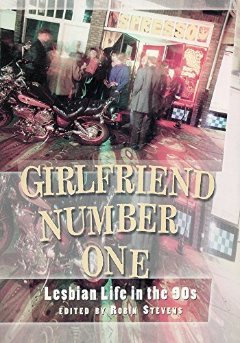 9780939416790: Girlfriend Number One: Lesbian Life in the 90s