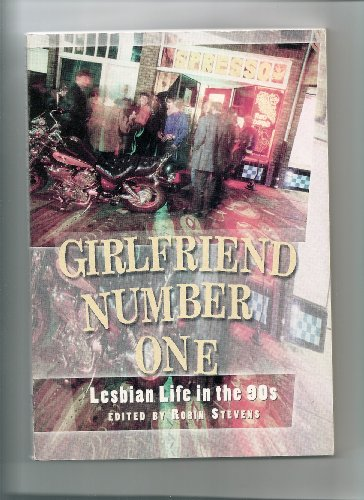 9780939416806: Girlfriend Number One: Lesbian Life in the 90s