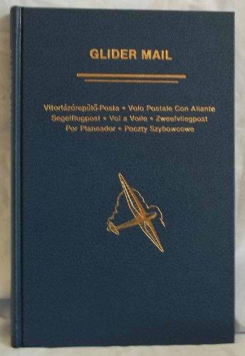 Glider Mail : An Aerophilatelic Handbook
