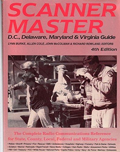 9780939430345: Scanner Master: D.C., Delaware, Maryland & Virginia Guide