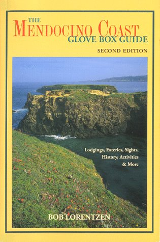 9780939431168: Mendocino Coast Glove Box Guide: Lodgings, Eateries, Sights, History, Activities & More