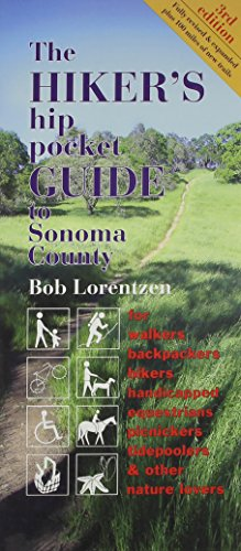Hiker's hip pocket Guide to Sonoma County, 3rd edition: Bob Lorentzen