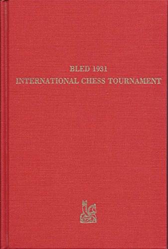 9780939433032: Bled 1931, International Chess Tournament