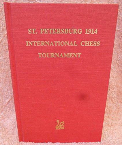 St. Petersburg 1914: International chess tournament: Tarrasch, Siegbert