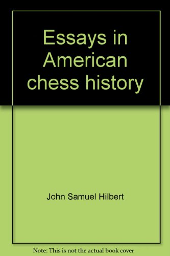 9780939433599: Essays in American chess history