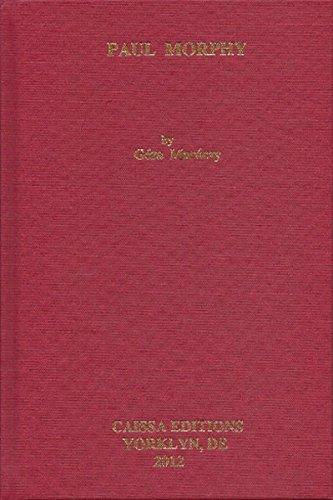 9780939433735: Paul Morphy (translated into English)