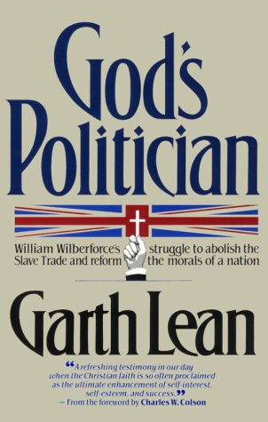 9780939443031: God's Politician: William Wilberforce's Struggle