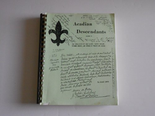 9780939444021: ACADIAN DESCENDANTS VOLUME II The Descendants of Jean Gaudet and his two wives beginning with 1575