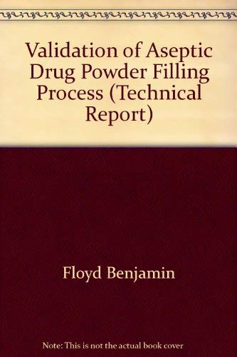 9780939459056: Validation of Aseptic Drug Powder Filling Process (Technical Report)