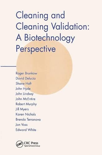 9780939459506: Cleaning and Cleaning Validation: A Biotechnology Perspective
