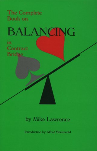 9780939460137: The Complete Book on Balancing in Contract Bridge