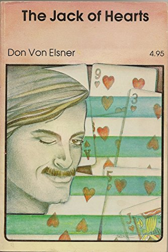 The Jack of Hearts (0939460238) by Don Von Elsner