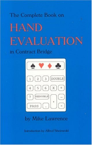 9780939460274: Complete Book on Hand Evaluation in Contract Bridge