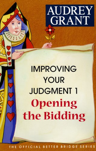9780939460373: Improving Your Judgment 1: Opening the Bidding (Official Better Bridge)
