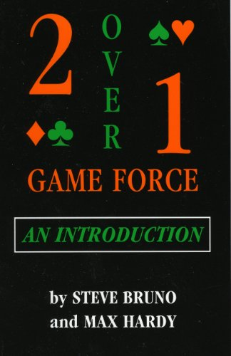 Two-Over-One Game Force: An Introduction (0939460408) by Steve Bruno; Max Hardy