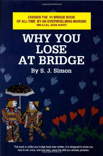 9780939460755: Why You Lose at Bridge