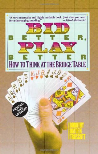 9780939460779: Bid Better Play Better: How to Think at the Bridge Table