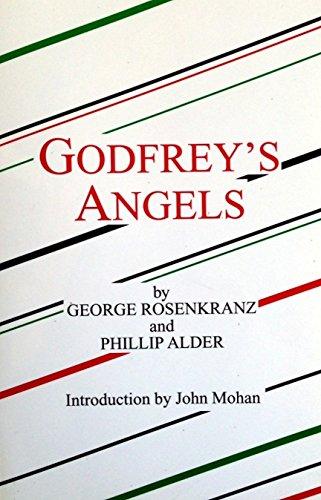 Godfrey's Angels: Rosenkranz, George