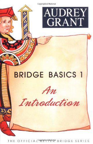9780939460908: Bridge Basics 1: An Introduction (The Official Better Bridge Series)