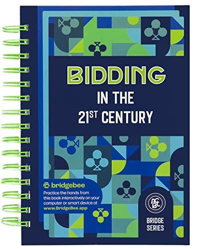9780939460939: Bidding in the 21st Century (ACBL Bridge Series)