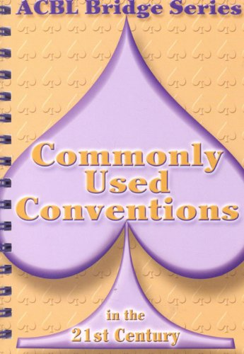 9780939460960: Commonly Used Conventions in the 21st Century: The Spade Series (ACBL Bridge)