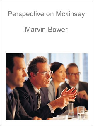 9780939461257: Perspective on McKinsey & Company, the World's Top Strategic Consulting Firm